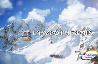 Vidéo L'hypothermie