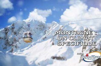 Vidéo Montagne : un climat spécifique