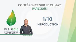 Vidéo Conférence Paris Climat 2015 (COP 21) : présentation de la conférence