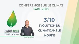 Vidéo  Conférence Paris Climat 2015 (COP 21) : évolution du climat dans le monde